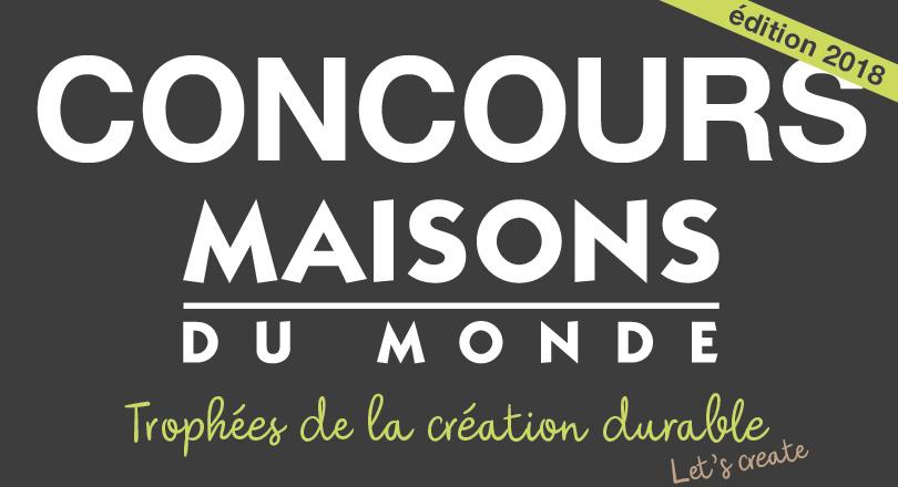 Concours Maison Du Monde.Deuxieme Edition Des Trophees Maisons Du Monde De La